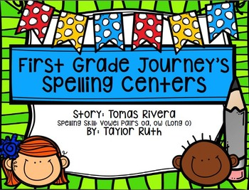 First Grade Journey's Spelling Centers & Activities (Tomas