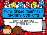 First Grade Journey's Spelling Centers & Activities (Two Bear Cubs)