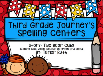 First Grade Journey's Spelling Centers & Activities (Two B
