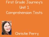 First Grade Journey's Unit 1 Comprehension Tests