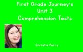 First Grade Journey's Unit 3 Comprehension Tests