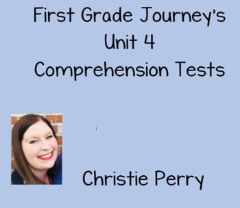 First Grade Journey's Unit 4 Comprehension Tests
