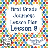 Journeys Lesson Plans First Grade  {Lesson 8}