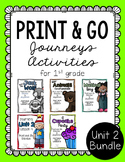 First Grade Journeys Print and Go Unit 2 Bundle