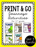 First Grade Journeys Print and Go Unit 3 Bundle