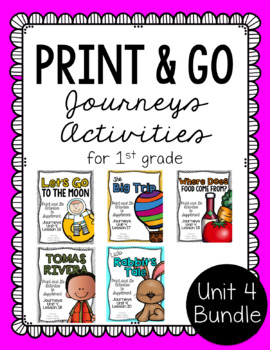 First Grade Journeys Print and Go Unit 4 Bundle