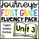 First Grade Journeys Reading Fluency Passages- Unit 3 Typed Stories