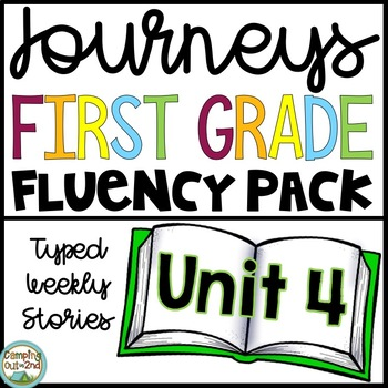 First Grade Journeys Reading Fluency Passages- Unit 4 Typed Stories