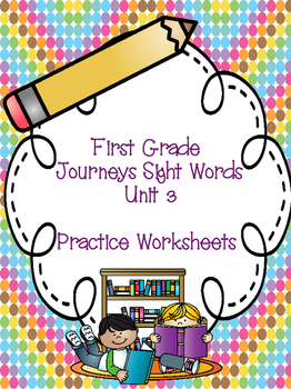 First Grade Journeys Sight Words Unit 3