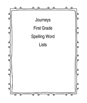 First Grade Journeys Spelling Word Lists