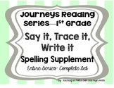 First Grade Journey's Spelling Words Supplement-- Entire Series