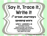 First Grade Journey's Spelling Words Supplement-- Unit 1
