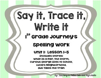 First Grade Journey's Spelling Words Supplement-- Unit 1