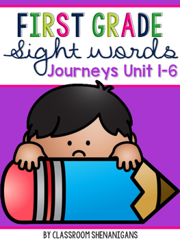 First Grade Journeys Sight Words Unit 1-6 BUNDLE