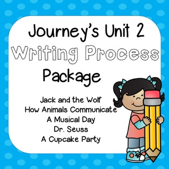 First Grade Journeys Unit 2 Writing Process with Rubrics