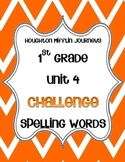 First Grade Journeys Unit 4 Challenge Spelling Lists