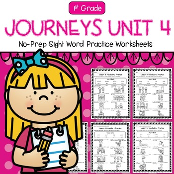 First Grade Journeys Unit 4 No-Prep Sight Word Practice Worksheets