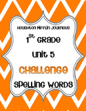First Grade Journeys Unit 5 Spelling Lists