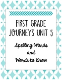 First Grade Journeys Unit 5 Spelling Words and Words to Know Lists