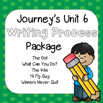 First Grade Journeys Unit 6 Writing Package with Rubrics