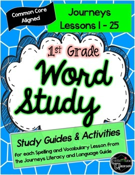 First Grade Journeys Word Study - Study Guides, Posters, a