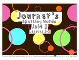 First Grade Journeys spelling words Unit 1 lessons 1-5