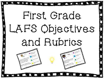 First Grade LAFS I Can Objectives and Rubrics