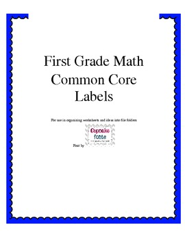First Grade Labels for Math using common core standards