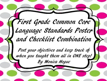 First Grade Langauge Common Core Checklist Posters