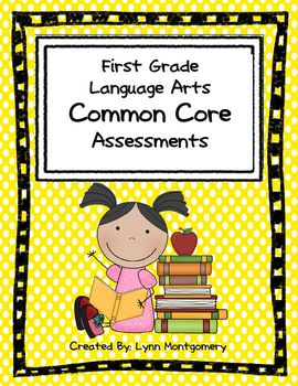 First Grade Language Arts Common Core Assessments