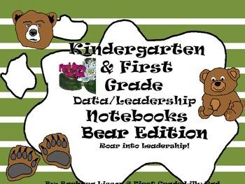 Kindergarten and First Grade Leadership Notebook and Data Binder: Bear