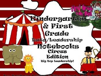 Kindergarten and First Grade Leadership Notebook and Data Binder: Circus