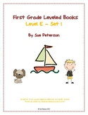 First Grade Level Books:  Level E - Set 1