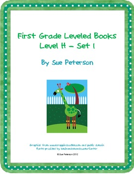 First Grade Leveled Books:  Level H - Set 1