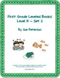 First Grade Leveled Books:  Level H - Set 2