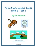 First Grade Leveled Books:  Level I – Set 1