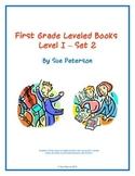 First Grade Leveled Books:  Level I - Set 2