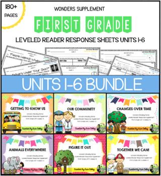 First Grade Leveled Reader Response Bundle: Wonders Units 1-6 (McGraw-Hill)