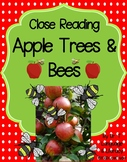 Close Reading: APPLE TREES AND BEES (Distance Learning)