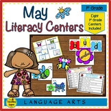 First Grade Literacy Centers: Eight May Themed Centers & A