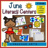 First Grade Literacy Centers: Eight June Themed Centers &