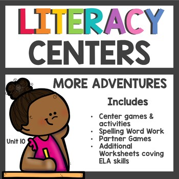 First Grade Literacy Centers Unit 10 2017 More Adventures