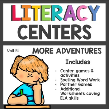 First Grade Literacy Centers Unit 14 2017 More Adventures