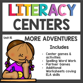 First Grade Literacy Centers Unit 15 2017 More Adventures