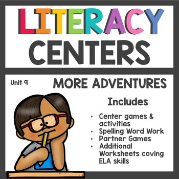 First Grade Literacy Centers Unit 9 2017 More Adventures