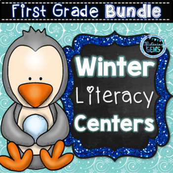 First Grade Literacy Centers (Winter Theme)