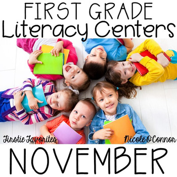 First Grade Literacy Centers for November