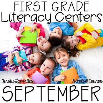 First Grade Literacy Centers for September