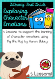 First Grade Literacy: Exploring Character Emotions - Pig the Pug