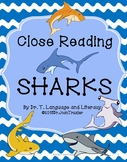 Close Reading: SHARKS! (Distance Learning)